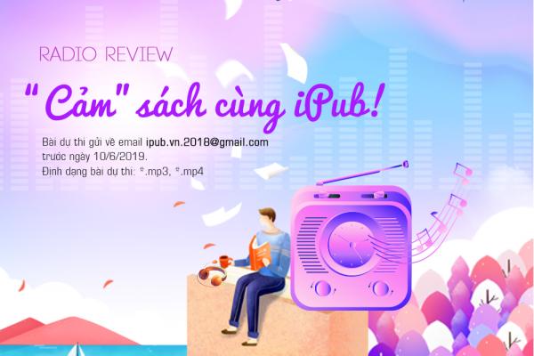 """Radio Review - """"Cảm"""" SÁCH Cùng IPub"""