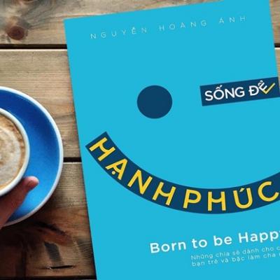 Sống để hạnh phúc hay tồn tại?