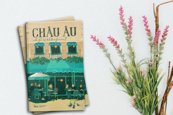 Chuyện bên lề sau mỗi chuyến đi ngang dọc châu Âu của một cô gái Sài Gòn.