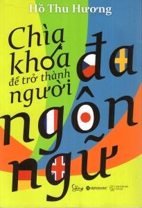 Chìa khóa để trở thành người đa ngôn ngữ