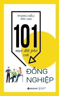 101 mẹo đối phó với đồng nghiệp